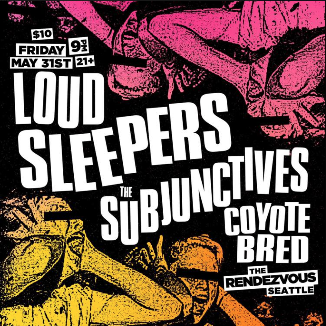 A night of indie punk ft  Loud Sleepers, The Subjunctives & guests! - The  Rendezvous